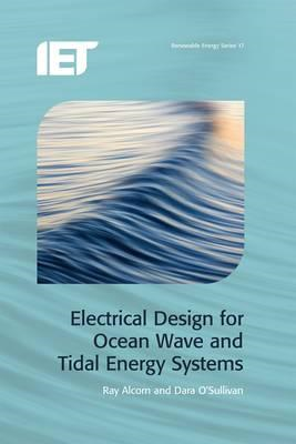 Electrical Design for Ocean Wave and Tidal Energy Systems (BOK)