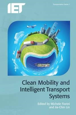 Clean Mobility and Intelligent Transport Systems (BOK)
