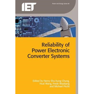 Reliability of Power Electronic Converter Systems (BOK)