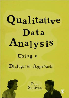Qualitative Data Analysis Using a Dialogical Approach (BOK)