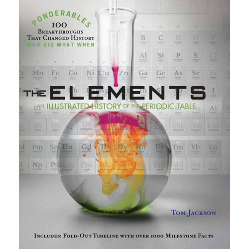 The Elements: An Illustrated History of the Periodic Table (BOK)