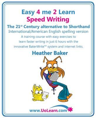 Speed Writing, the 21st Century Alternative to Shorthand (Ea (BOK)