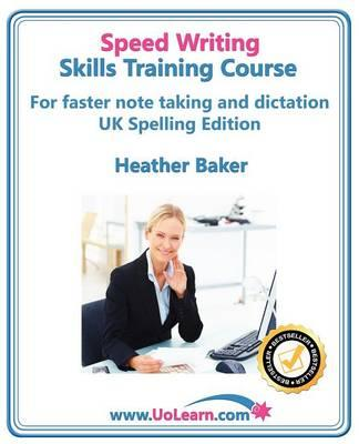 Speedwriting Skills Training Course: Speed Writing for Faste (BOK)