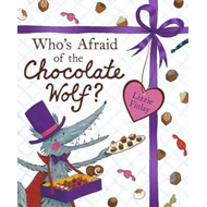 Who's Afraid of the Chocolate Wolf (BOK)