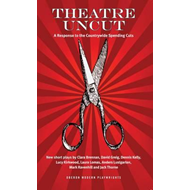 Theatre Uncut: The Anthology (BOK)