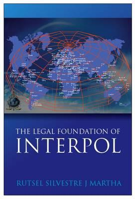 Legal Foundations of INTERPOL (BOK)