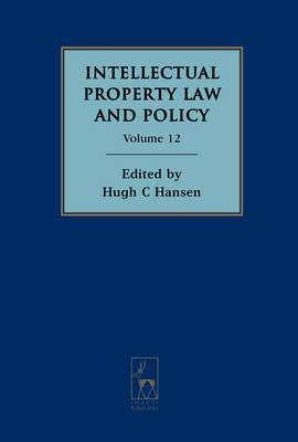 Intellectual Property Law and Policy: Volume 12 (BOK)