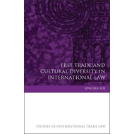 Free Trade and Cultural Diversity in International Law (BOK)