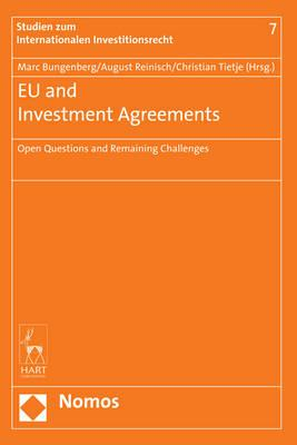 EU and Investment Agreements: Open Questions and Remaining Challenges (BOK)