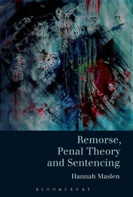 Remorse, Penal Theory and Sentencing (BOK)