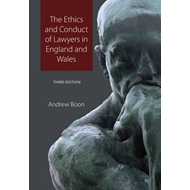 Ethics and Conduct of Lawyers in England and Wales (BOK)