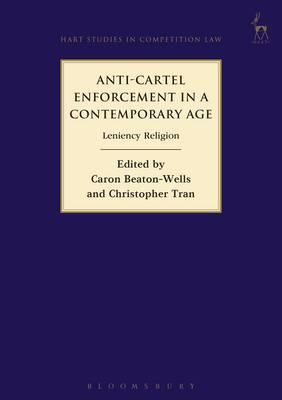 Anti-Cartel Enforcement in a Contemporary Age (BOK)