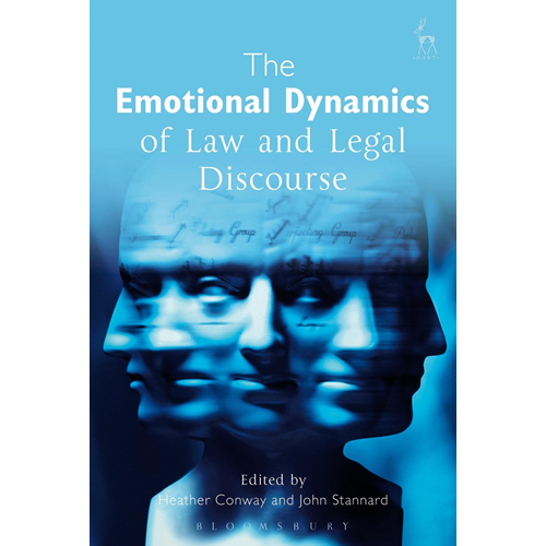 Emotional Dynamics of Law and Legal Discourse (BOK)