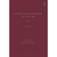 Studies in the History of Tax Law, Volume 7 (BOK)