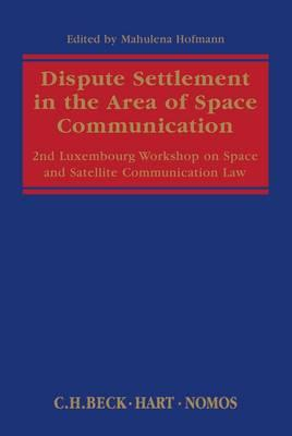 Dispute Settlement in the Area of Space Communication (BOK)