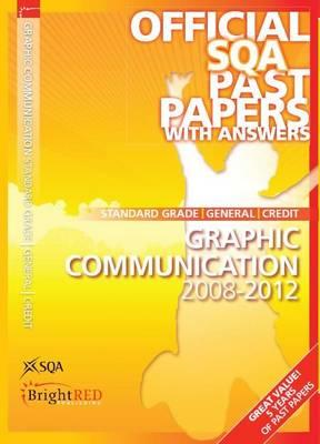 Graphic Communication Standard Grade (G/C) SQA Past Papers: 2012 (BOK)