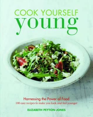Cook Yourself Young (BOK)