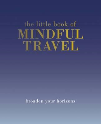 Little Book of Mindful Travel (BOK)