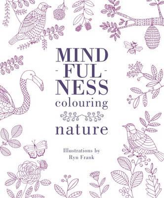 Mindfulness Colouring: Nature (BOK)