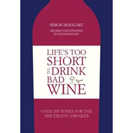 Life's Too Short to Drink Bad Wine (BOK)