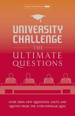 University Challenge: The Ultimate Questions (BOK)