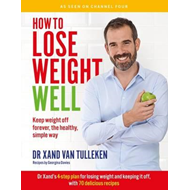 How to Lose Weight Well (BOK)