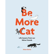 Be More Cat (BOK)
