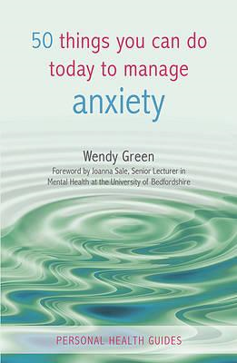 50 Things You Can Do To Manage Anxiety (BOK)