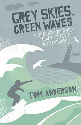 Grey Skies, Green Waves (BOK)