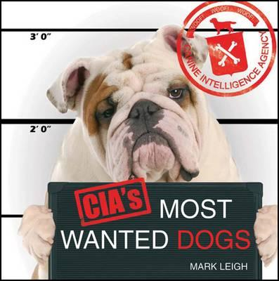 CIA's Most Wanted Dogs (BOK)