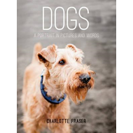 Dogs: A Portrait in Pictures and Words (BOK)