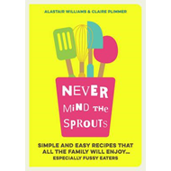 Never Mind the Sprouts (BOK)