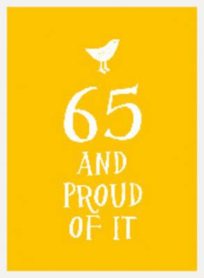 65 and Proud of it (BOK)