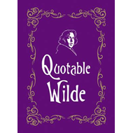 Quotable Wilde (BOK)