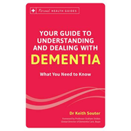 Your Guide to Understanding and Dealing with Dementia (BOK)