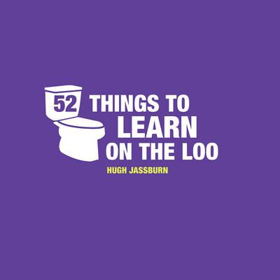 52 Things to Learn on the Loo (BOK)