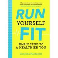 Run Yourself Fit (BOK)