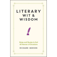 Literary Wit and Wisdom (BOK)
