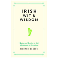 Irish Wit and Wisdom (BOK)