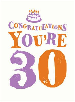 Congratulations You're 30 (BOK)