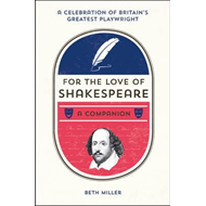 For the Love of Shakespeare (BOK)