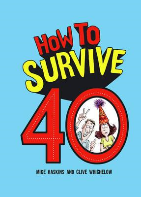 How to Survive 40 (BOK)