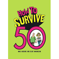 How to Survive 50 (BOK)
