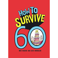How to Survive 60 (BOK)