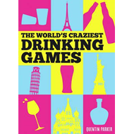 World's Craziest Drinking Games (BOK)