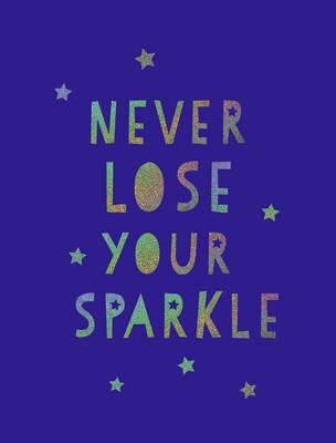 Never Lose Your Sparkle (BOK)