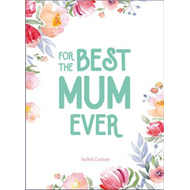 For the Best Mum Ever (BOK)