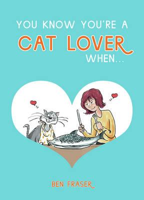 You Know You're a Cat Lover When... (BOK)