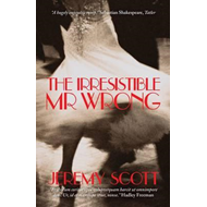 The Irresistible Mr Wrong (BOK)