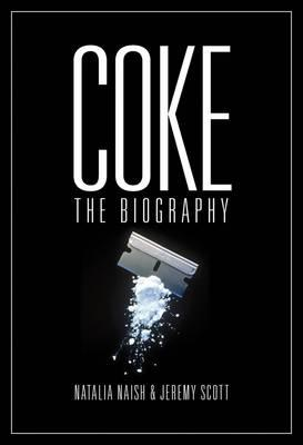 Coke: The Biography (BOK)